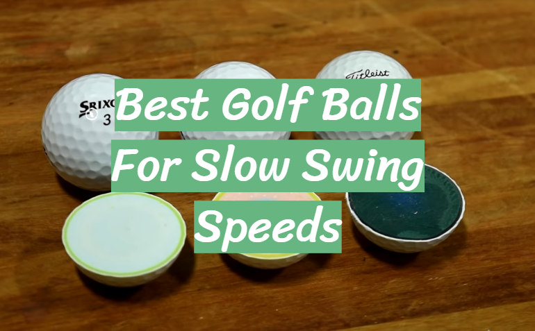 5 Best Golf Balls For Slow Swing Speeds