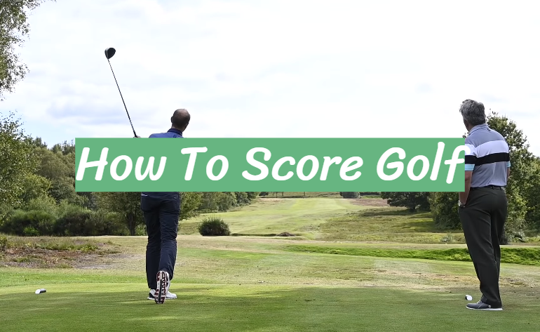 How To Score Golf