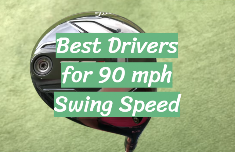 5 Best Drivers for 90 mph Swing Speed
