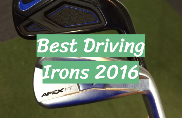5 Best Driving Irons 2016