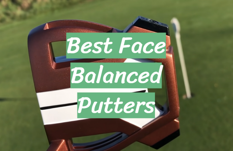 5 Best Face Balanced Putters