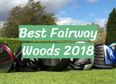 Best Fairway Woods 2018
