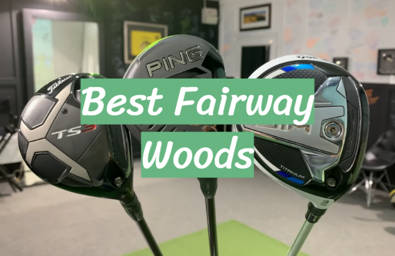 5 Best Fairway Woods