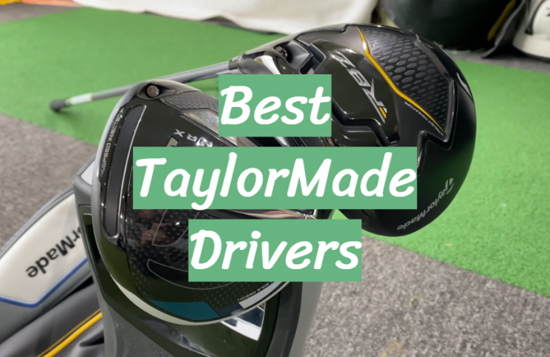5 Best TaylorMade Drivers