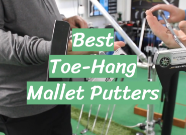 Best Toe-Hang Mallet Putters