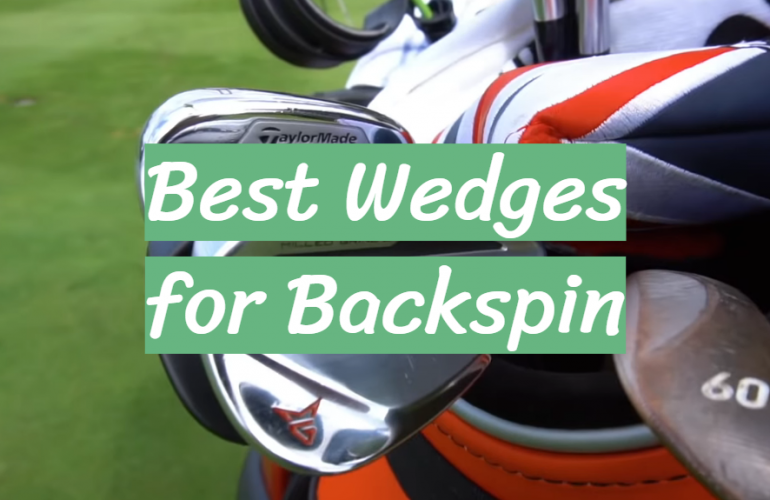 5 Best Wedges for Backspin