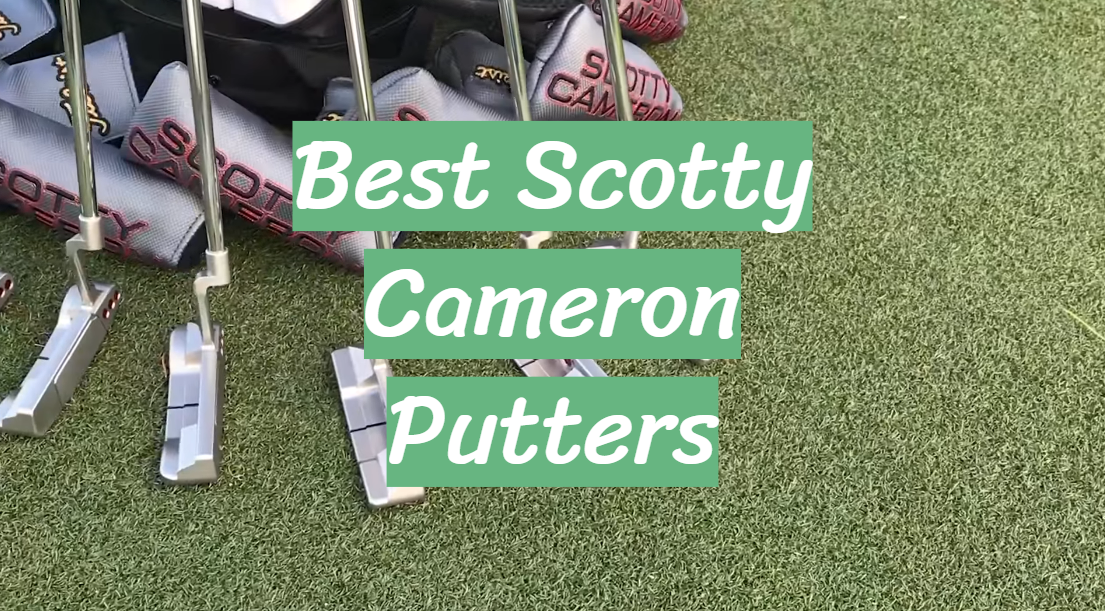 Best Scotty Cameron Putters